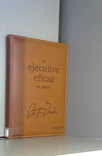 9788493521219: El Ejecutivo Eficaz En Accion (Spanish Edition)