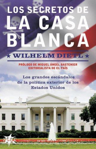 9788493521370: Secretos de la Casa Blanca, Los (Spanish Edition)