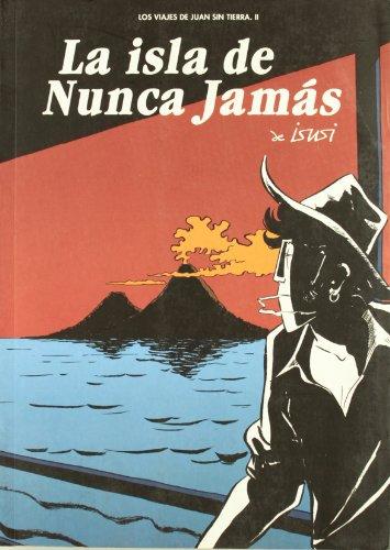 9788493522995: Isla De Nunca Jamas,La 2ヲ (Sillón Orejero)