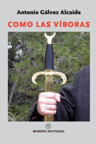 9788493523015: Como Las Víboras