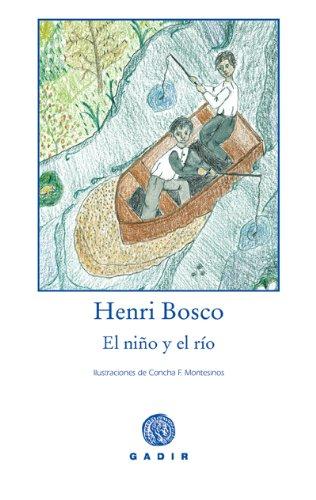 9788493523763: El niño y el río