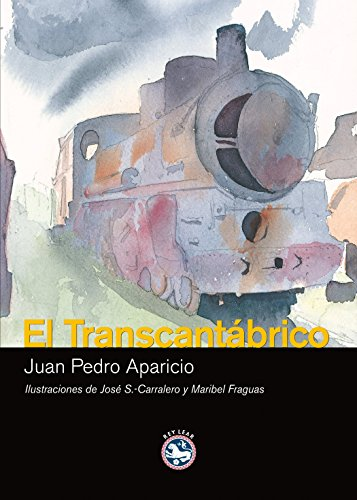 9788493524593: El Transcantabrico / The Transcantabrico (Spanish Edition)