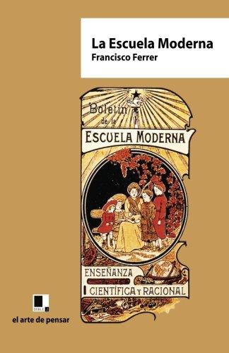 9788493526412: La Escuela Moderna (Spanish Edition)