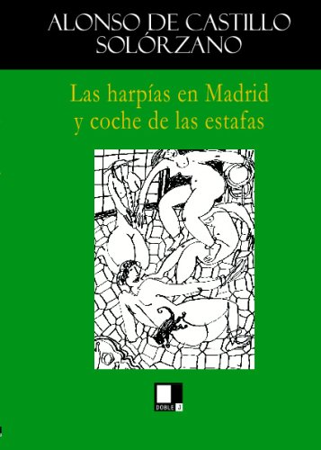 Las harpías en Madrid y coche de: Castillo Solórzano, Alonso