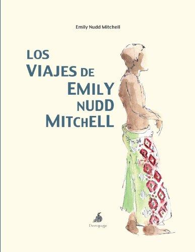 9788493526993: Los Viajes De Emily Nudd Mitchell