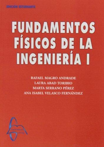 9788493527150: FUNDAMENTOS FISICOS DE LA INGENIERIA I