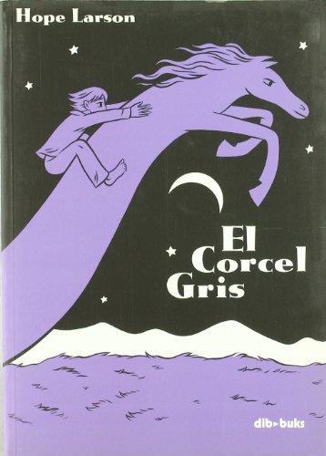 EL CORCEL GRIS (Hope Larson) Dibbuks, 2006. OFRT antes 10E - Hope Larson