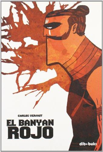 9788493527365: El Banyan Rojo