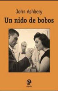 9788493528072: Nido de bobos, un (Narrativa (saymon))
