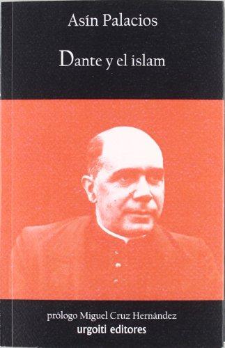 9788493529017: Dante y el Islam (Historiadores)