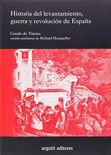 9788493529055: Historia del levantamiento, guerra y revolución de España (Grandes Obras)