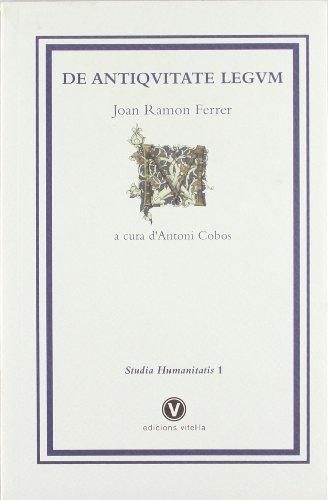 9788493529536: de Antiquitate Legum (Studia Humanitatis) (Latin Edition)