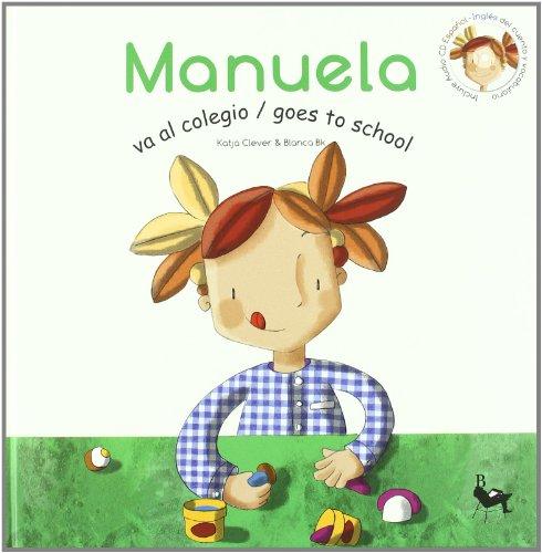 9788493531225: Manuela va al colegio (+CD)
