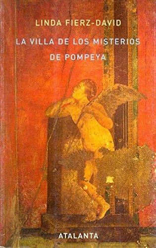 LA VILLA DE LOS MISTERIOS DE POMPEYA - Linda Fierz-David