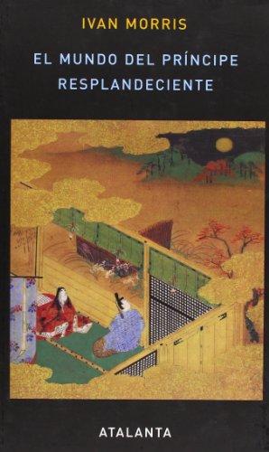 El mundo del principe resplandeciente (Spanish Edition) (8493531391) by Ivan Morris