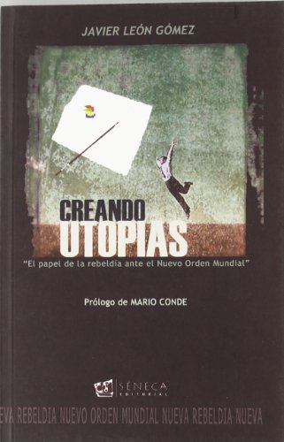 9788493531577: Creando Utop?as (Spanish Edition)