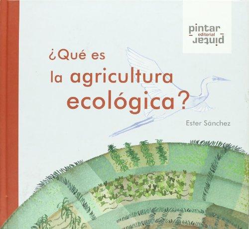 9788493533137: ¿Qué es la agricultura ecológica? (Spanish Edition)