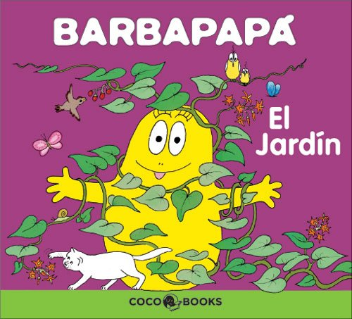 9788493534301: El jardin/ The Garden (Barbapapa) (Spanish Edition)