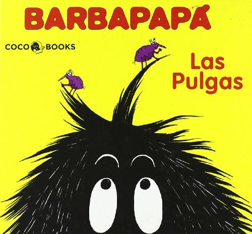 9788493534363: Las pulgas/ The Fleas (Barbapapa) (Spanish Edition)