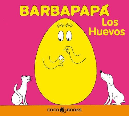 9788493534387: Los huevos/ The Eggs (Barbapapa) (Spanish Edition)
