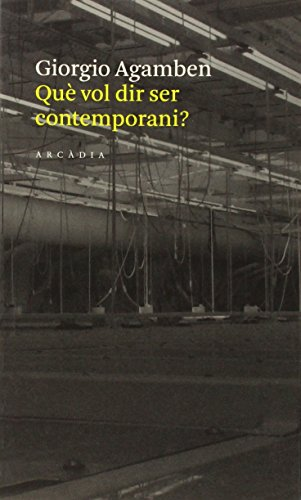 9788493534578: Què vol dir ser contemporani?