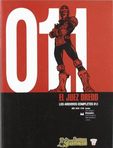 9788493538125: El Juez Dredd 01.1 Los Archivos Completos / Judge Dredd 01.1 The Complete Case Files (Spanish Edition)
