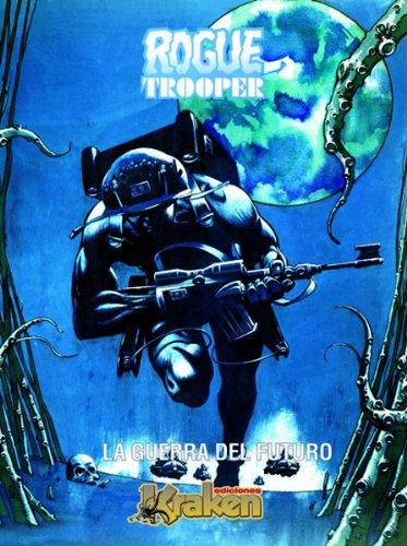 9788493538149: Rogue Trooper: La Guerra Del Futuro/ the Future War (Spanish Edition)