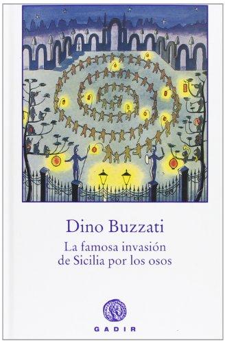 La famosa invasion de Sicilia por los: Dino Buzzati