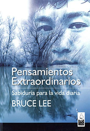Pensamientos extraordinarios/ Extraordinary Thoughts (Spanish Edition) (849354003X) by Lee, Bruce