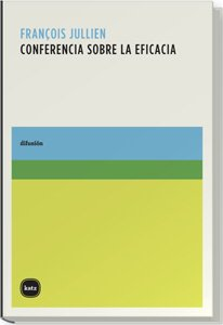 9788493543228: Conferencia Sobre La Eficacia (difusión)