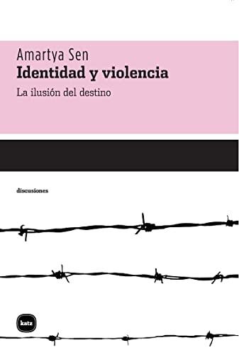Identidad Y Violencia (discusiones) (9788493543273) by SEN AMARTYA KUMAR