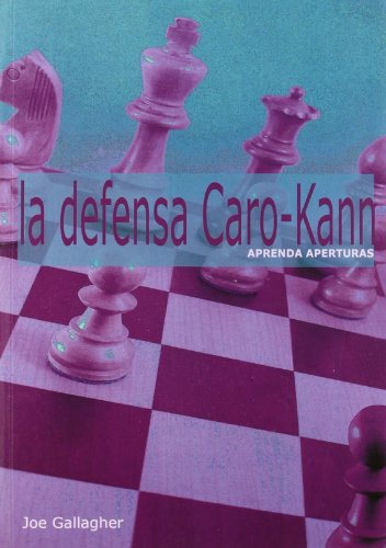 9788493545482: DEFENSA CARO-KANN, LA (Spanish Edition)