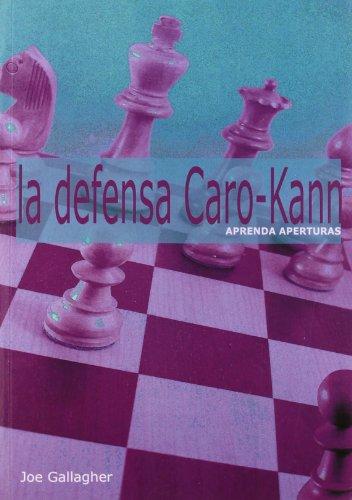 9788493545482: DEFENSA CARO-KANN, LA (Spanish Edition)
