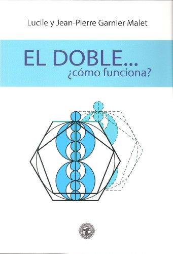 9788493547530: Doble, el - ¿como funciona?