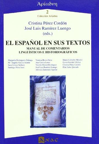 El español en sus textos. Manual de: Cristina Pérez Cordón