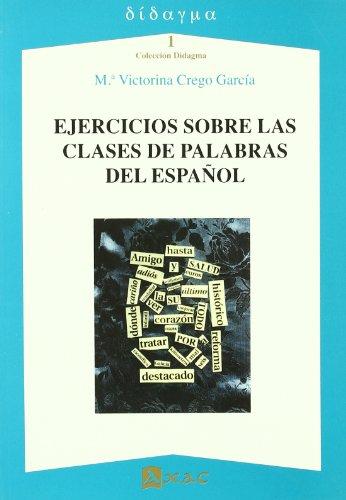 9788493549558: Ejercicios sobre las clases de palabras del español