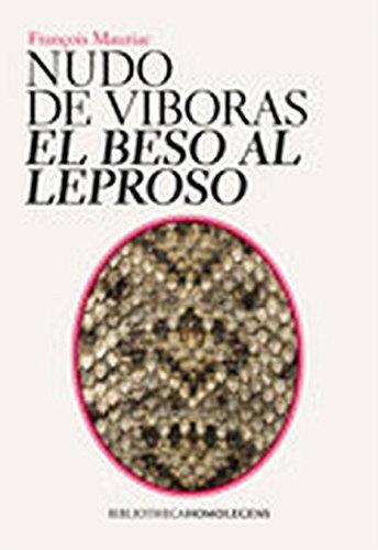 9788493550615: Nudo de viboras - el beso al leproso