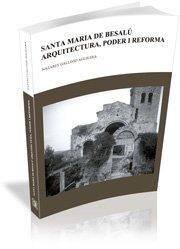 9788493553845: Santa Maria de Besalú: Arquitectura, poder i reforma (segles X-XII) (Studia)