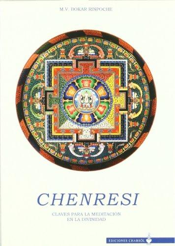 9788493554705: Chenresi: Claves para la meditación en la divinidad