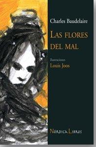 9788493557850: Flores Del Mal,Las 3ヲed (Ilustrados)