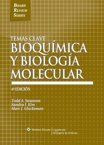 Temas Clave: Bioquimica y biologia molecular (Spanish: Swanson M.D. Ph.