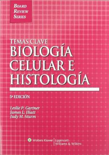 9788493558338: Temas Clave: Biologia celular e histologia (Board Review Series) (Spanish Edition)