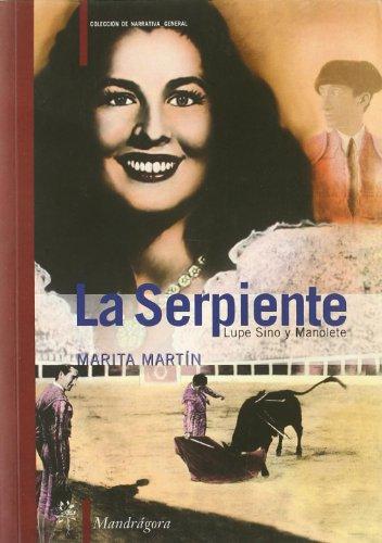Serpiente, la: Martin, Marita