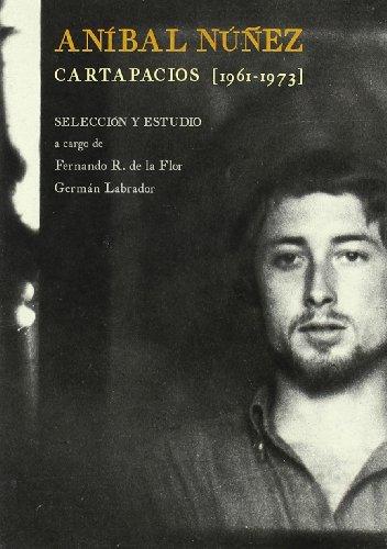 9788493561055: Anibal Nunez, cartapacios 1961-1973
