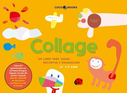 9788493562748: Collage, un libro para jugar, recortar y enganchar (The King of Play Book)