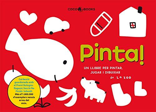 9788493562779: Pinta! Un llibre per pintar, jugar i dibuixar