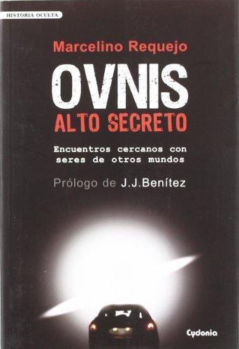 9788493563462: OVNIS Alto Secreto