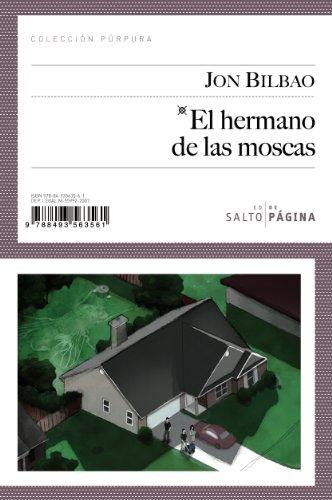 El hermano de las moscas (Paperback) - Jon Bilbao
