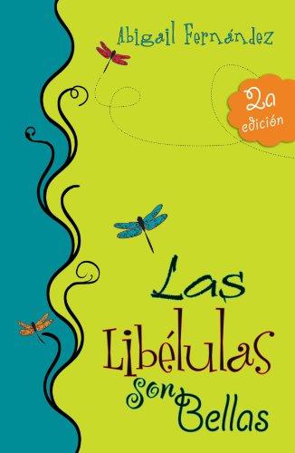 9788493564148: Las Libélulas son bellas (Spanish Edition)