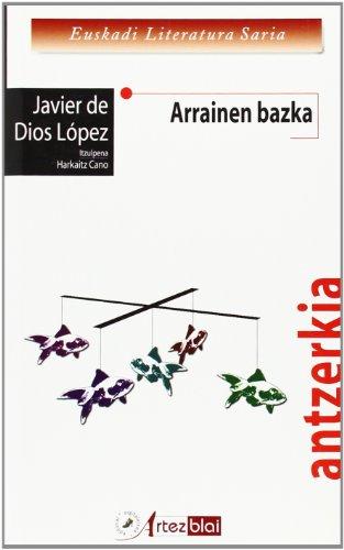 9788493564643: Arrainen Bazka (Antzerkia)